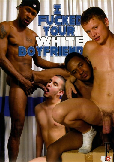 [Gay] I Fucked Your White Boyfriend 1