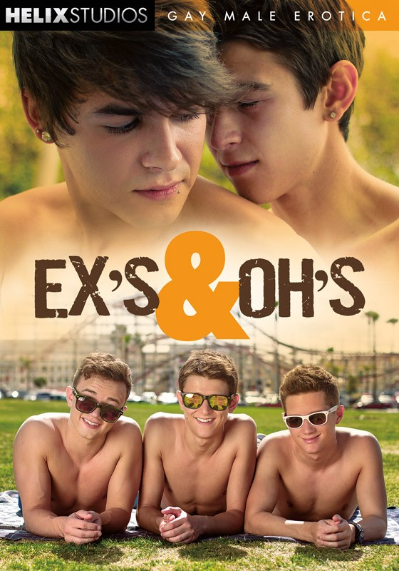 [Gay] Ex's & Oh's