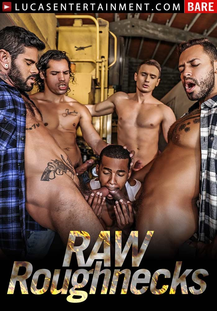 [Gay] Raw Roughnecks