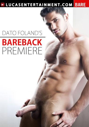 [Gay] Dato Foland's Bareback Premiere