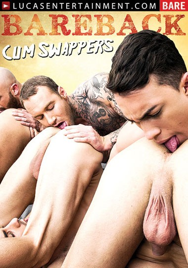 [Gay] Bareback Cum Swappers