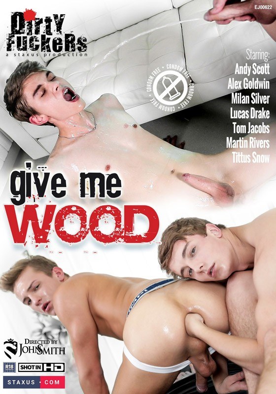 [Gay] Give Me Wood
