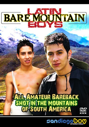 [Gay] Latin Bare Mountain Boys