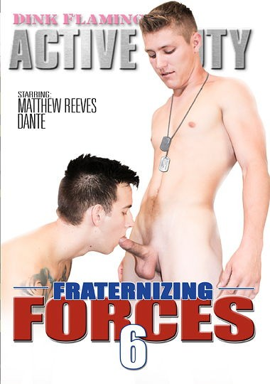 [Gay] Fraternizing Forces 6