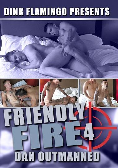 [Gay] Friendly Fire 4