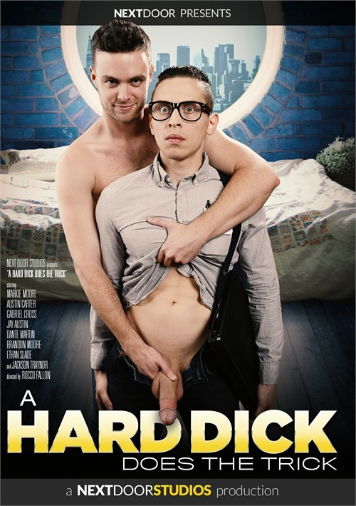 [Gay] A Hard Dick Does The Trick